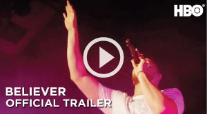 Believer Trailer
