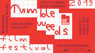 Utah Film Center's 8th annual Tumbleweeds Film Festival for Children and Youth takes place March 1–3, 2019 at Library Square in downtown Salt Lake City. Tumbleweeds features films from around […]