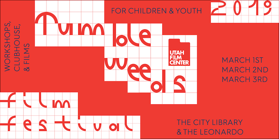 2019 Tumbleweeds Film Festival for Children & Youth - March 1-3, 2019 at Library Square