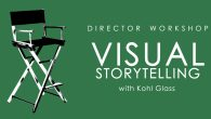 Instructor: Kohl Glass This workshop will give filmmakers of any experience level a system of preparation to create visuals that will tell powerful stories.