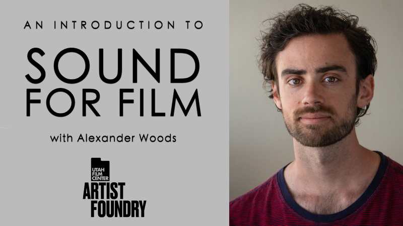 <em>Filmmaking Workshop</em><br> INTRO TO SOUND FOR FILM