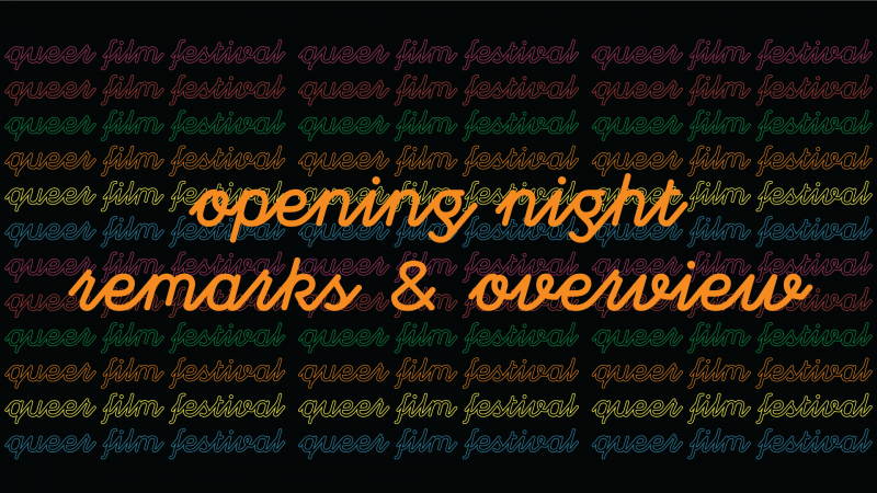 Festival Opening Night Remarks and Overview