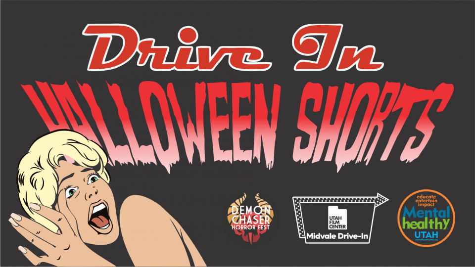 Midvale Drive-In: LOCAL HALLOWEEN SHORT FILMS