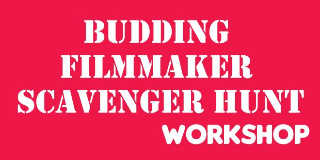 BUDDING FILMMAKER SCAVENGER HUNT