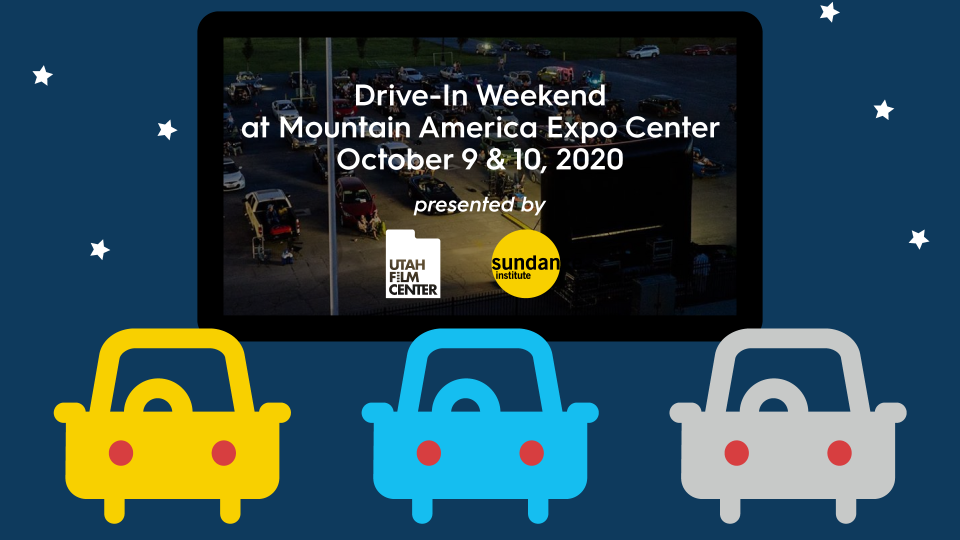 Sandy Drive-In with Sundance Institute - October 9 & 10!